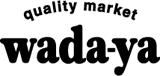 quality market wada-ya
